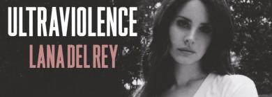 Foto para noticia - Lana del Rey - Ultraviolence
