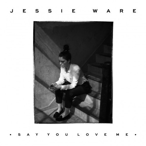 Carátula - Jessie Ware - Say You Love Me (Gorgon City Remix)