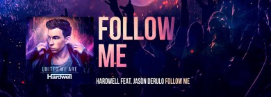 Foto para noticia - Hardwell & Jason Derulo - Follow me