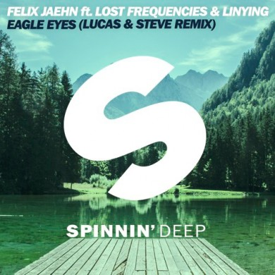 Carátula - Felix Jaehn Feat. Lost Frequencies - Eagle Eyes (Lucas & Steve Remix)