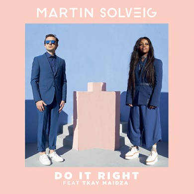 Carátula - Martin Solveig feat. Tkay Maidza - Do It Right