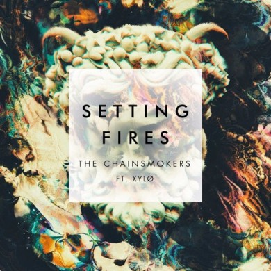 Carátula - The Chainsmokers - Setting Fires