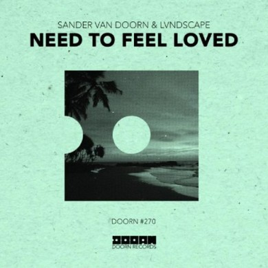 Carátula - Sander Van Doorn & LVNDSCAPE - Need To Feel Loved