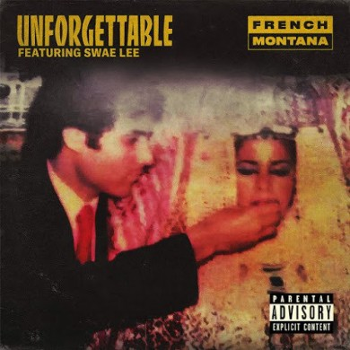 Carátula - French Montana feat. Swae Lee - Unforgettable