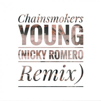 Carátula - The Chainsmokers - Young (Nicky Romero Remix)