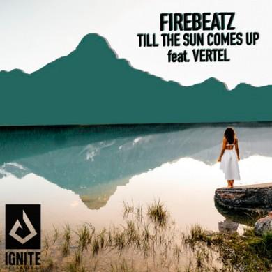 Carátula - Firebeatz - Till The Sun Comes Up