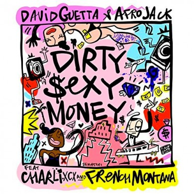 Carátula - David Guetta & Afrojack - Dirty Sexy Money