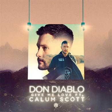 Carátula - Don Diablo feat. Calum Scott - Give Me Love