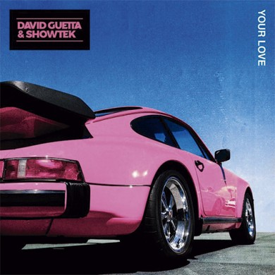 Carátula - David Guetta & Showtek - Your Love