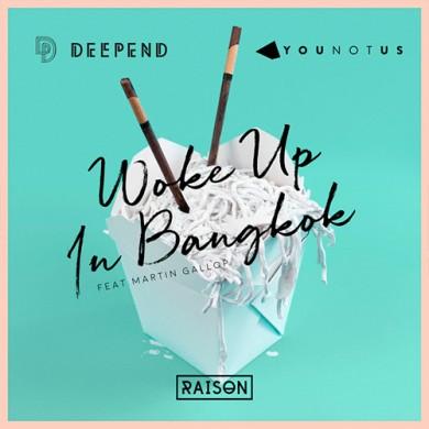 Carátula - Deepend & YOUNOTUS - Woke Me Up In Bangkok