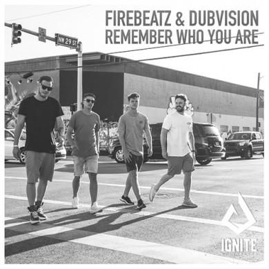Carátula - Firebeatz - Remember Who You Are