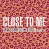 Carátula de Ellie Goulding, Diplo & Swae Lee - Close To Me