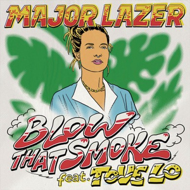 Carátula - Major Lazer feat. Tove Lo - Blow That Smoke