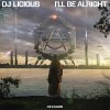 Carátula de Dj Licious - I'll Be Right