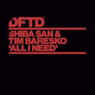 Carátula - Shiba San & Tim Baresko - All I Need