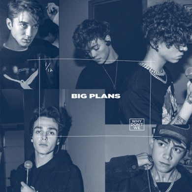 Carátula - Why Don't We - Big Plans