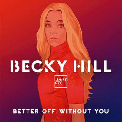 Carátula - Becky Hill feat. Shift K3Y - Better Off Without You
