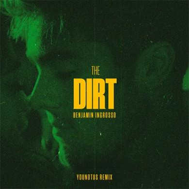 Carátula - Benjamin Ingrosso - The Dirt (Younotus Remix)