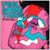 Carátula de Armin Van Buuren & Nicky Romero - Feel Something