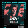 Carátula de ATB & Topic - Your Love (9PM)