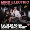 Carátula de Mind Electric - I Must Be Doing Something Right