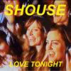 Carátula de Shouse - Love Tonight